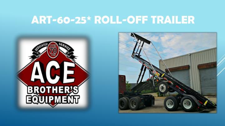 Art 60 25 roll off trailer