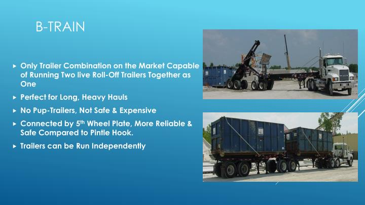 Only Trailer Combination on the Market Capable of Running Two live Roll-Off Trailers Together as One
