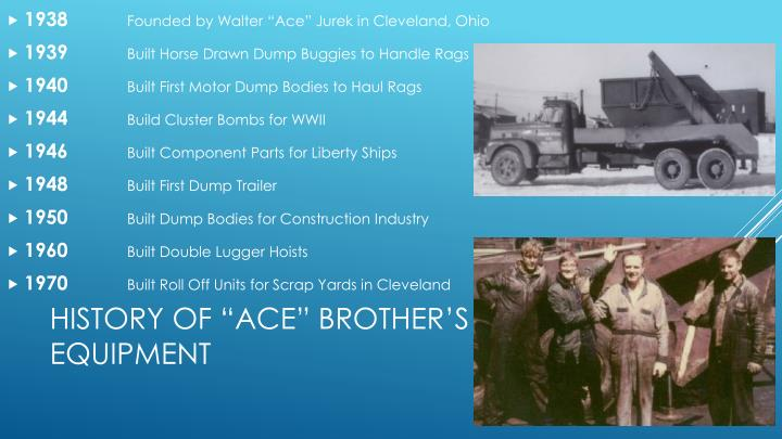 History of ace brother s equipment