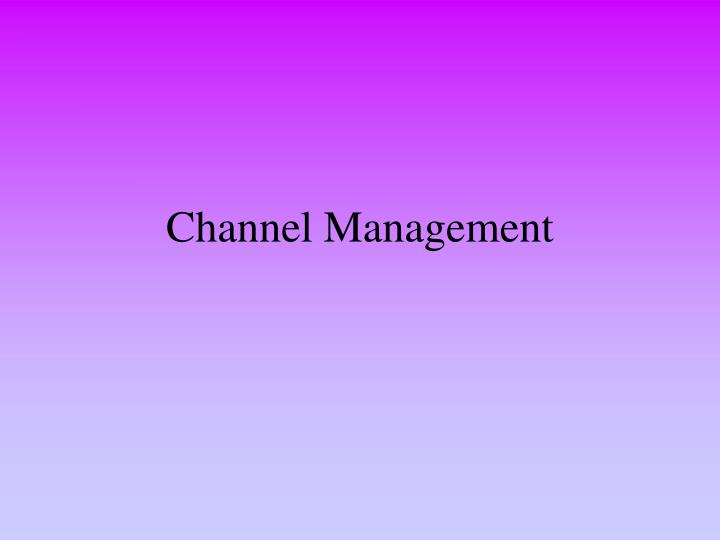 channel management n.