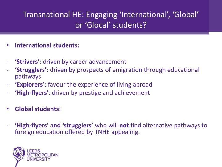 Transnational HE: Engaging 'International', 'Global' or '