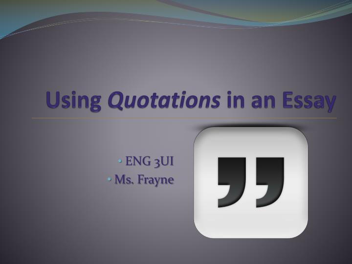 using quotations in an essay n.