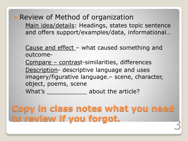 Copy in class notes what you need to review if you forgot