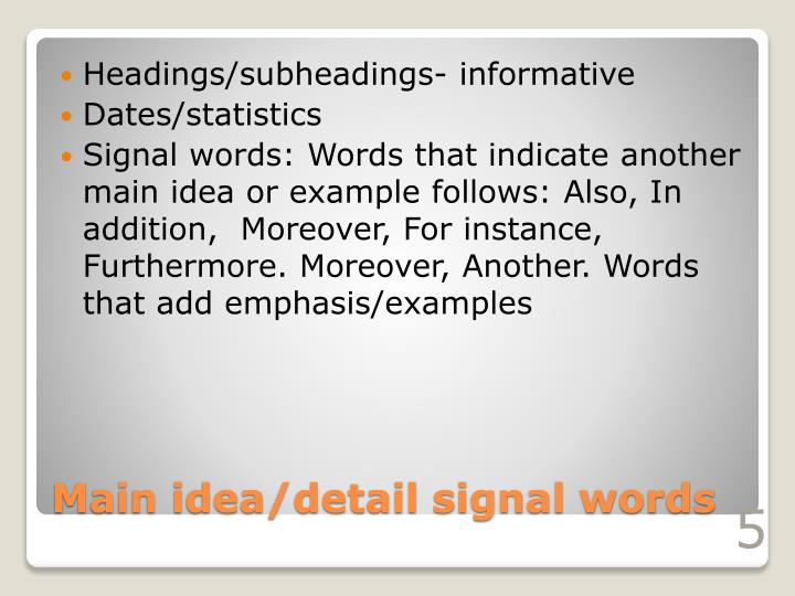 Headings/subheadings- informative