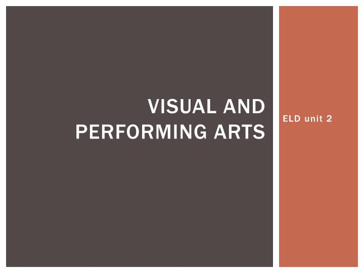 visual and performing arts n.