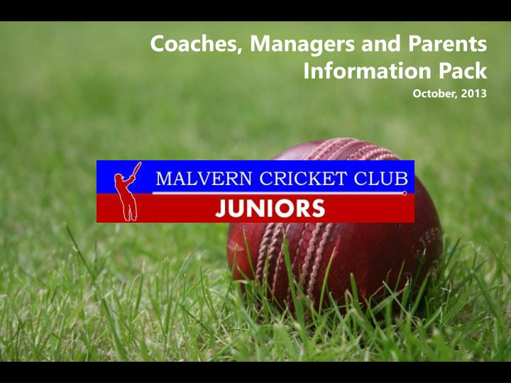 Coaches managers and parents information pack october 2013