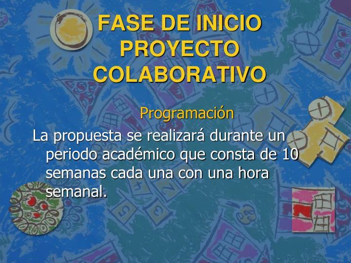 Fase de inicio proyecto colaborativo