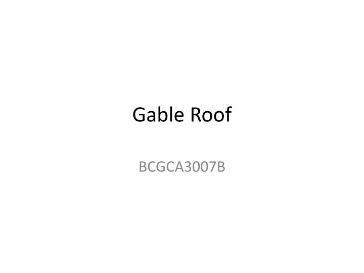 gable roof n.