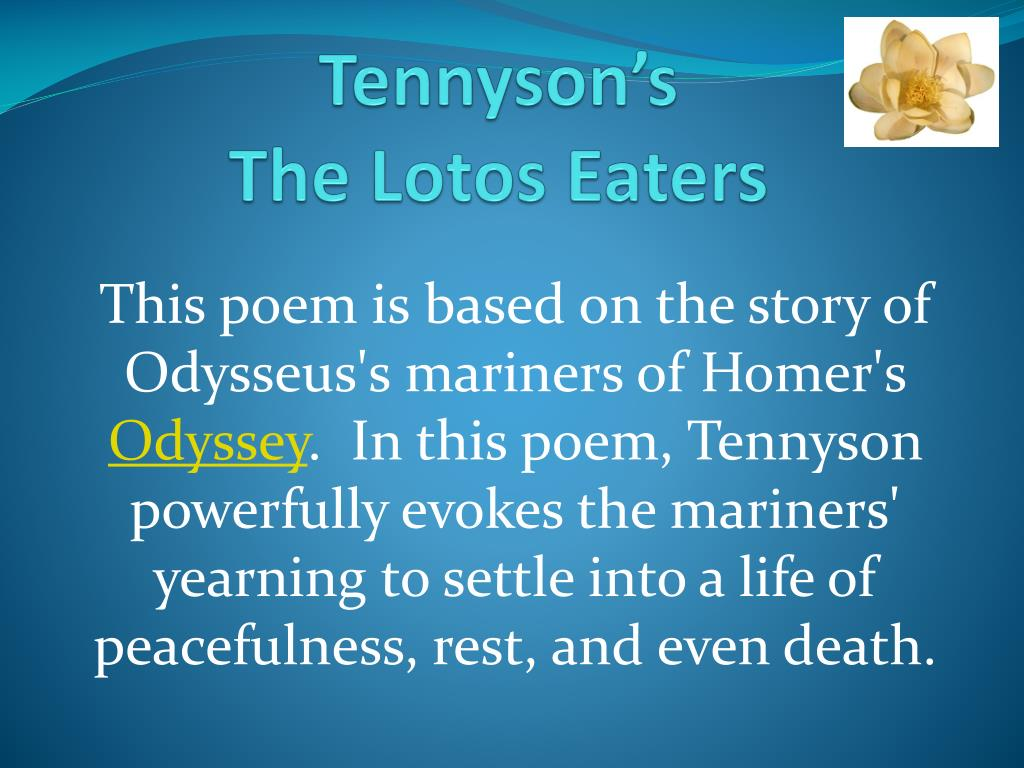 Ppt tennysons the lotos eaters powerpoint presentation id2048653 tennyson s the lotos eaters n izmirmasajfo