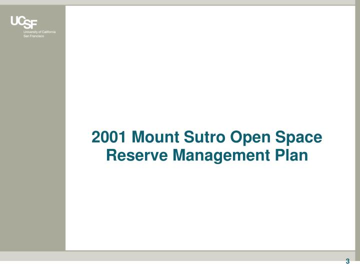 2001 mount sutro open space reserve management plan