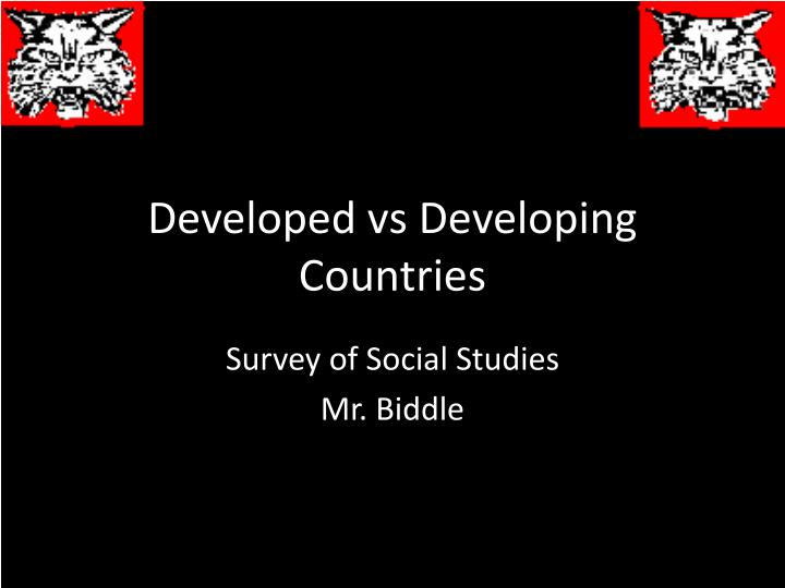 developing vs developed A developing country is a country with a less developed industrial base and a low human development index (hdi) relative to other countries however, this definition is not universally agreed upon there is also no clear agreement on which countries fit this category a nation's gdp per capita compared with other nations.
