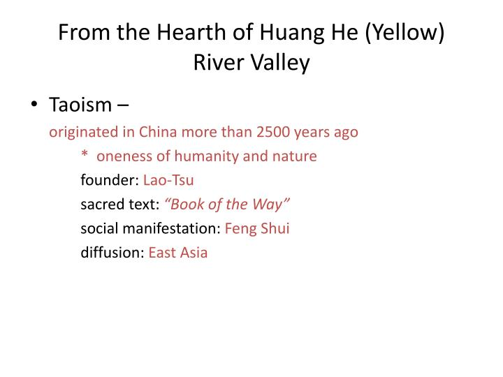 From the Hearth of Huang He (Yellow) River Valley