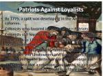 patriots against loyalists