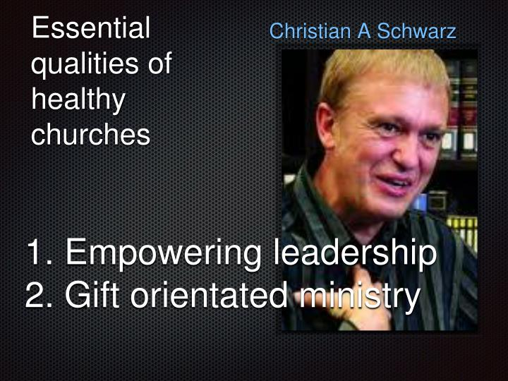 Essential qualities of healthy churches