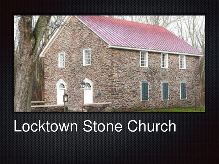 Locktown Stone Church