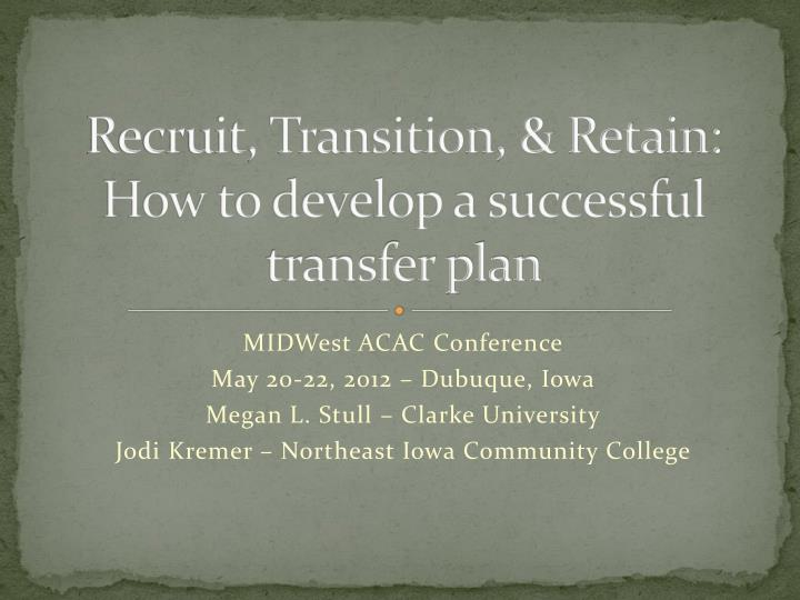 recruit transition retain how to develop a successful transfer plan n.