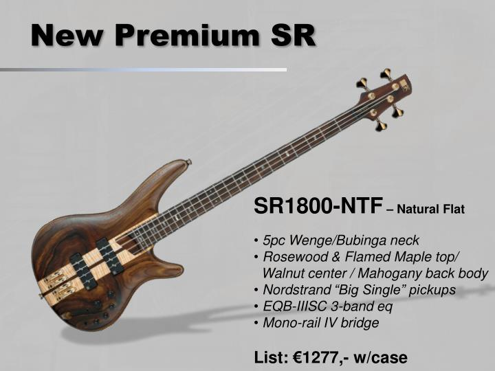 New Premium SR