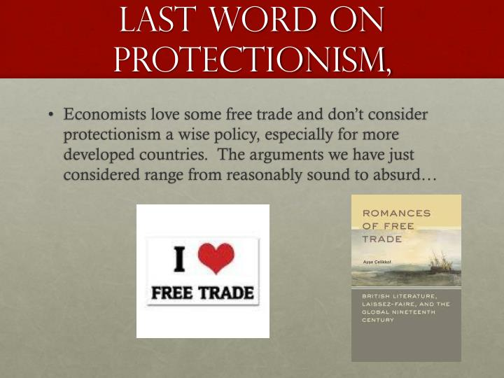 economics free trade vs protectionism Debating free trade vs protectionism free trade economics defines both these problems out of existence by conceiving economic.