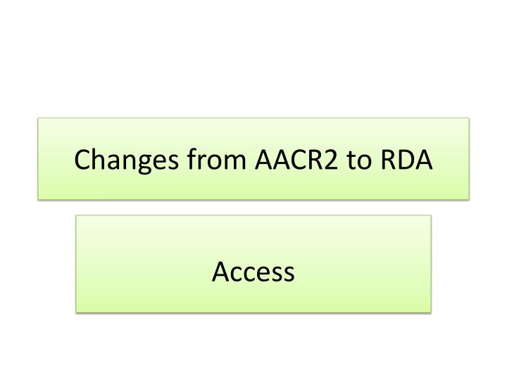 changes from aacr2 to rda n.