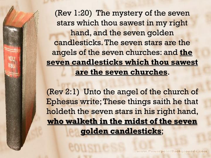 (Rev 1:20)  The mystery of the seven stars which thou