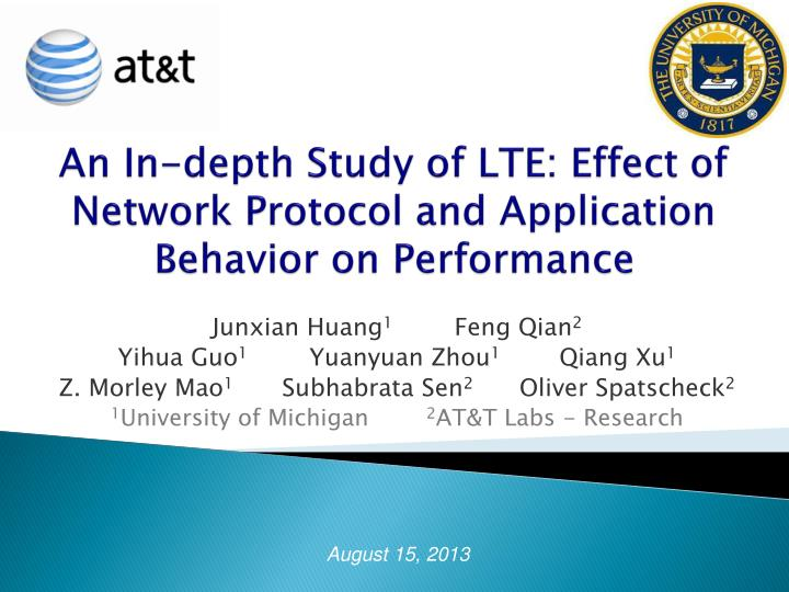 An in depth study of lte effect of network protocol and application behavior on performance