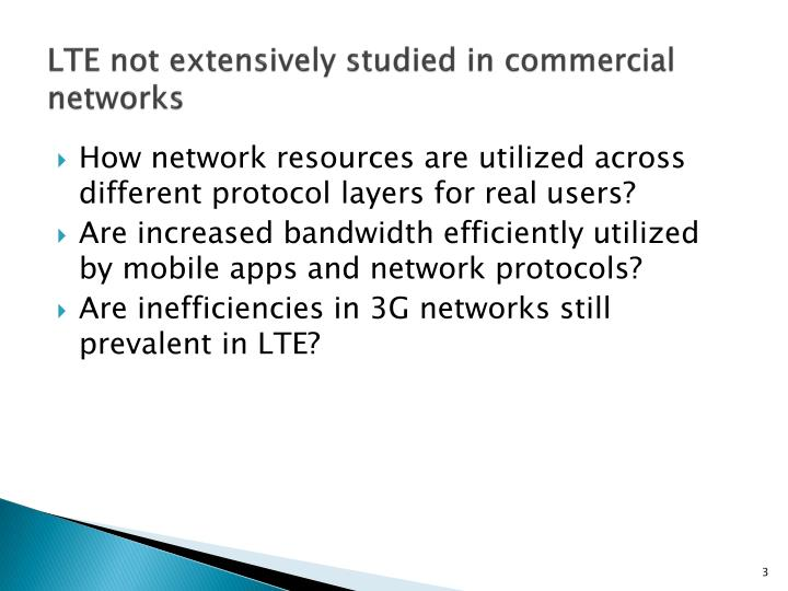 Lte not extensively studied in commercial networks