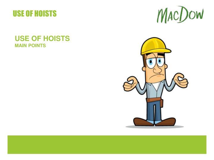 Use of hoists1