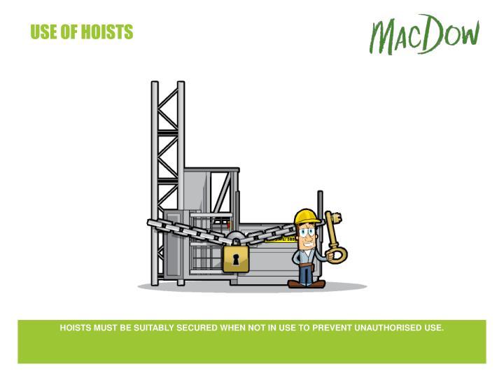 use of hoists