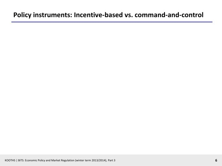 Policy instruments: Incentive-based vs.