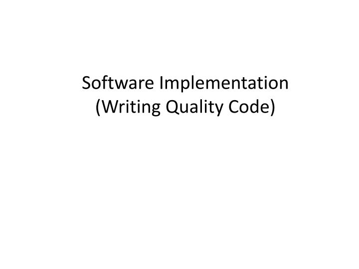 software implementation writing quality code n.