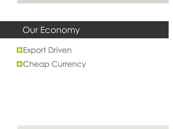 Export Driven