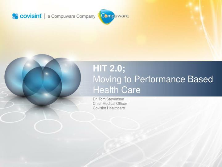 Hit 2 0 moving to performance based health care