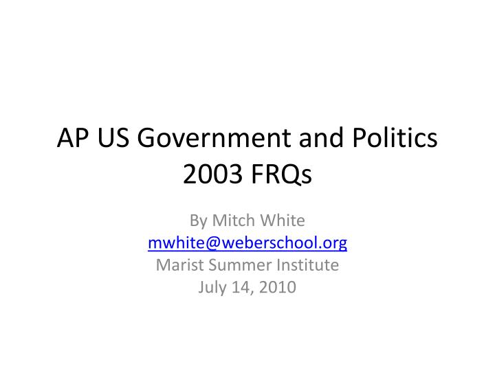 ap gov essay 2003 Submit an essay ap us government notes vocabulary important documents (ap gov) exam every important vocabulary word from government by the people.