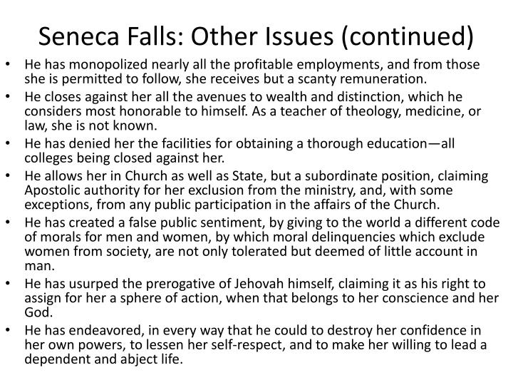 Seneca Falls: Other Issues (continued)
