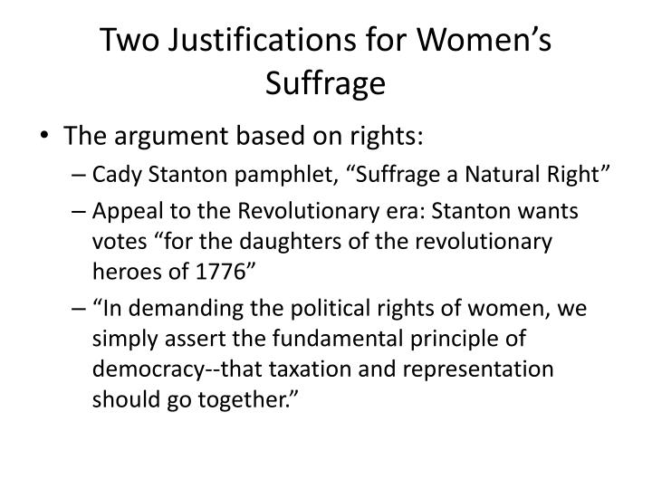 Two Justifications for Women's Suffrage