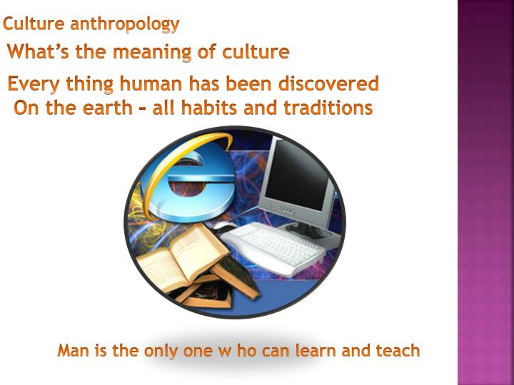 What's the meaning of culture