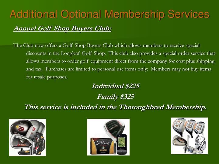 Additional Optional Membership Services