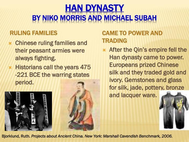 Han dynasty by niko morris and michael subah