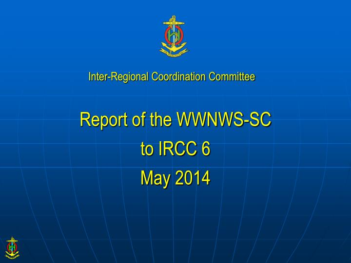 report of the wwnws sc to ircc 6 may 2014 n.