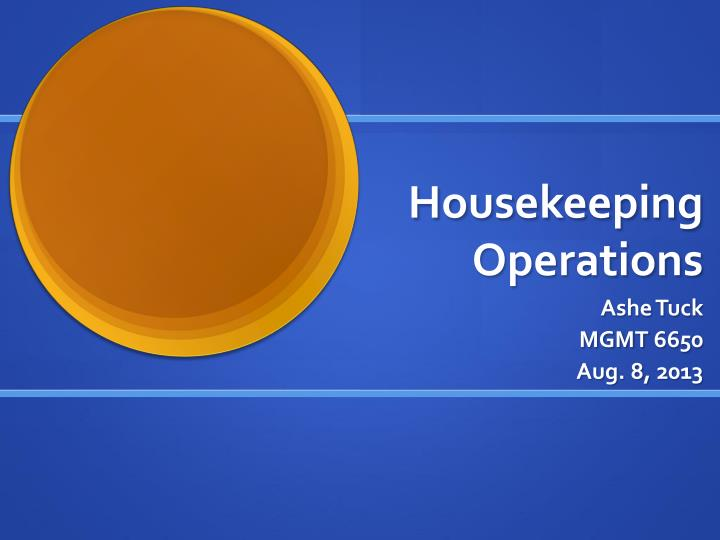 Housekeeping operations