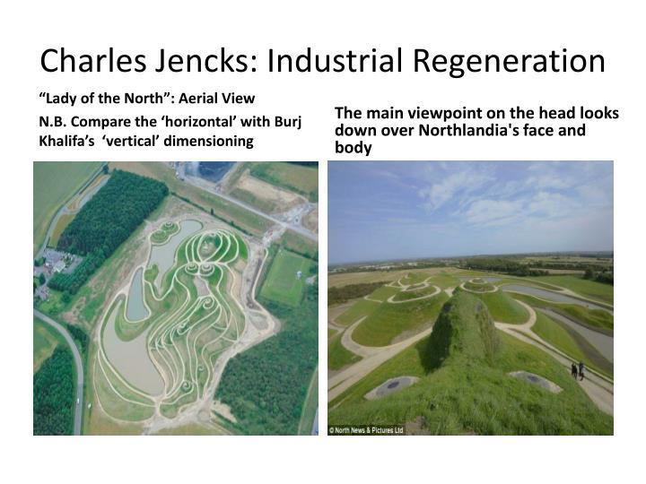 Charles Jencks: Industrial Regeneration