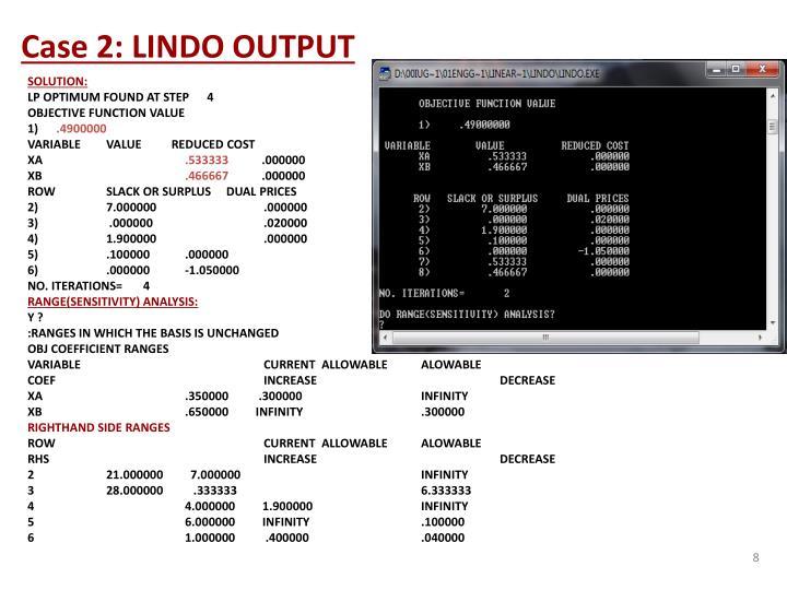 Case 2: LINDO OUTPUT