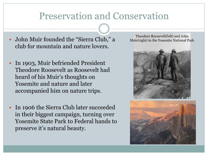Preservation and Conservation