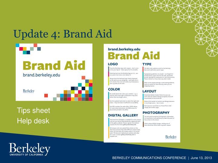 Update 4: Brand Aid