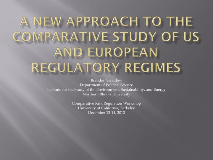 a new approach to the comparative study of us and european regulatory regimes n.