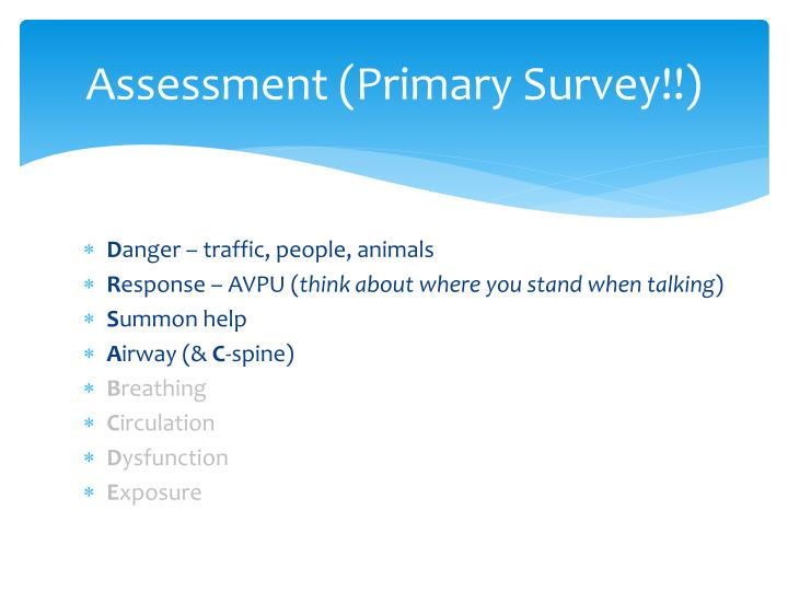 Assessment (Primary Survey!!)