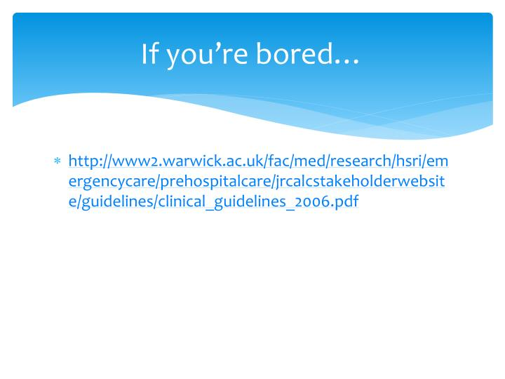 If you're bored…