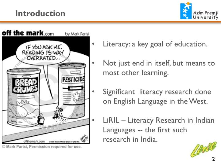 Literacy: a key goal of education.