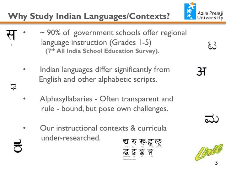 Why Study Indian Languages/Contexts?