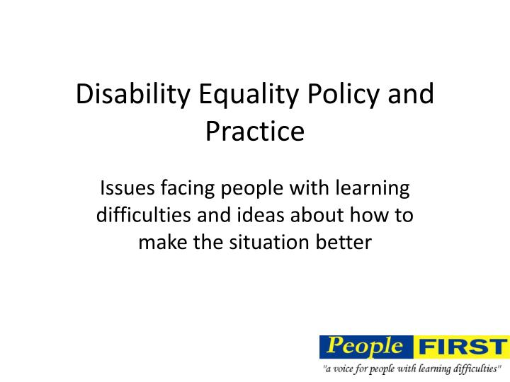 disability equality policy and practice n.